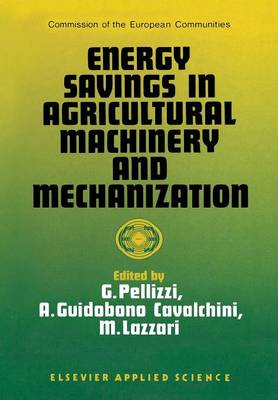 Energy Savings in Agricultural Machinery and Mechanization (Paperback)