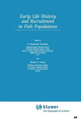 Early Life History and Recruitment in Fish Populations - Fish & Fisheries Series 21 (Paperback)