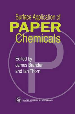 Surface Application of Paper Chemicals (Paperback)