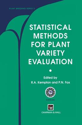 Statistical Methods for Plant Variety Evaluation - Plant Breeding (Paperback)
