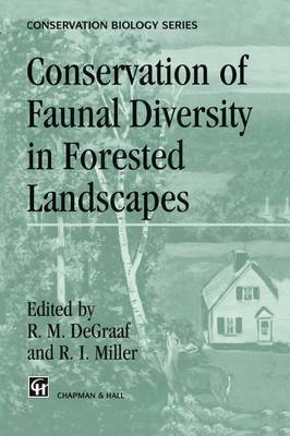 Conservation of Faunal Diversity in Forested Landscapes - Conservation Biology 6 (Paperback)