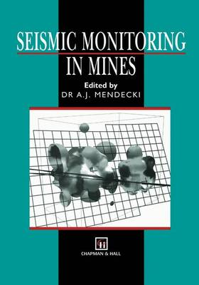 Seismic Monitoring in Mines (Paperback)