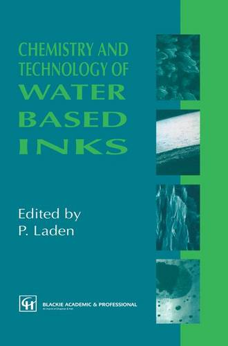 Chemistry and Technology of Water Based Inks (Paperback)