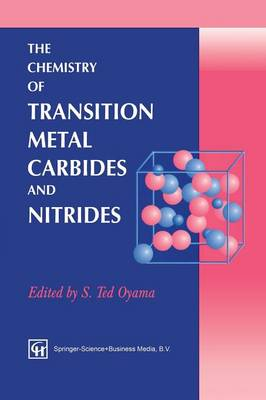 The Chemistry of Transition Metal Carbides and Nitrides (Paperback)