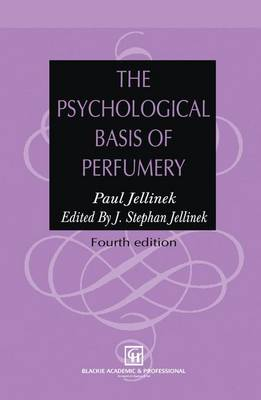 The Psychological Basis of Perfumery (Paperback)