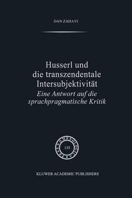 Husserl und die Transzendentale Intersubjektivitat - Phaenomenologica 135 (Paperback)