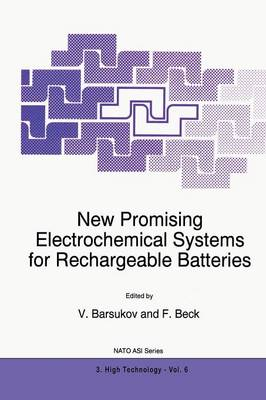 New Promising Electrochemical Systems for Rechargeable Batteries - Nato Science Partnership Subseries: 3 6 (Paperback)