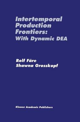 Intertemporal Production Frontiers: With Dynamic DEA (Paperback)