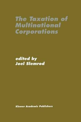 The Taxation of Multinational Corporations (Paperback)