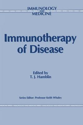 Immunotherapy of Disease - Immunology and Medicine 14 (Paperback)