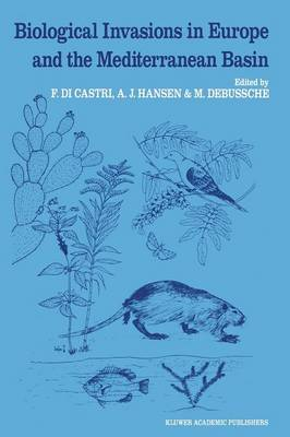 Biological Invasions in Europe and the Mediterranean Basin - Monographiae Biologicae 65 (Paperback)