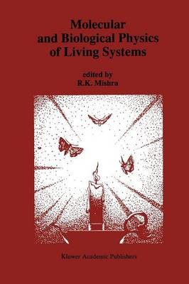 Molecular and Biological Physics of Living Systems (Paperback)