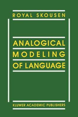 Analogical Modeling of Language (Paperback)