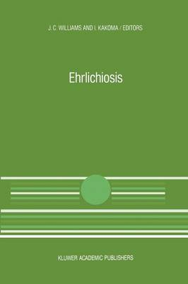 Ehrlichiosis: A vector-borne disease of animals and humans - Current Topics in Veterinary Medicine 54 (Paperback)