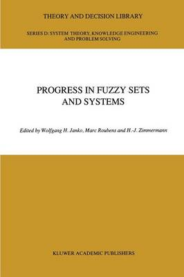 Progress in Fuzzy Sets and Systems - Theory and Decision Library D: 5 (Paperback)