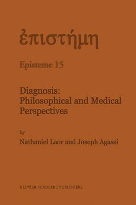 Diagnosis: Philosophical and Medical Perspectives - Episteme 15 (Paperback)