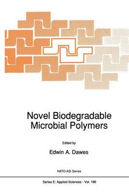 Novel Biodegradable Microbial Polymers - Nato Science Series E: 186 (Paperback)