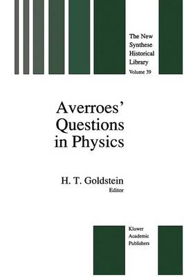 Averroes' Questions in Physics - The New Synthese Historical Library 39 (Paperback)