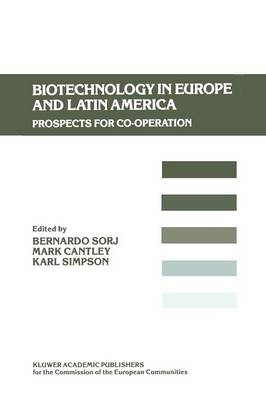 Biotechnology in Europe and Latin America: Prospects for Co-operation (Paperback)
