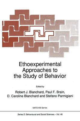 Ethoexperimental Approaches to the Study of Behavior - Nato Science Series D: 48 (Paperback)
