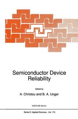 Semiconductor Device Reliability - Nato Science Series E: 175 (Paperback)