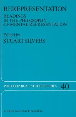 Rerepresentation: Readings in the Philosophy of Mental Representation - Philosophical Studies Series 40 (Paperback)