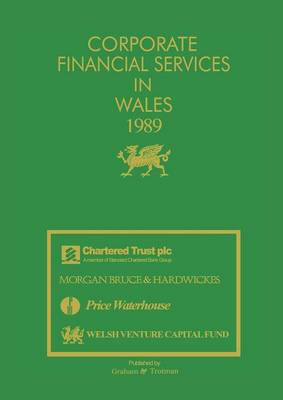 Corporate Financial Services in Wales 1989 (Paperback)