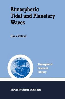 Atmospheric Tidal and Planetary Waves - Atmospheric and Oceanographic Sciences Library 12 (Paperback)
