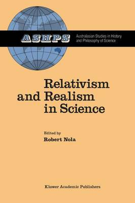 Relativism and Realism in Science - Studies in History and Philosophy of Science 6 (Paperback)