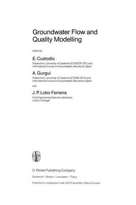 Groundwater Flow and Quality Modelling - NATO Science Series C 224 (Paperback)