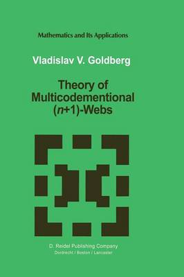 Theory of Multicodimensional (n+1)-Webs - Mathematics and Its Applications 44 (Paperback)