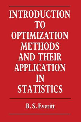 Introduction to Optimization Methods and their Application in Statistics (Paperback)