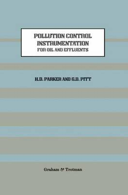 Pollution Control Instrumentation for Oil and Effluents (Paperback)