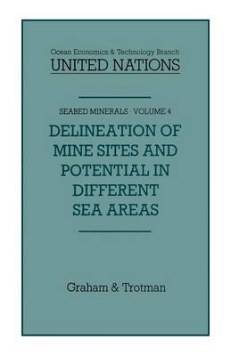 Delineation of Mine-Sites and Potential in Different Sea Areas - Seabed Minerals 4 (Paperback)