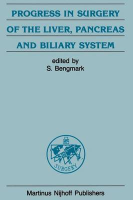 Progress in Surgery of the Liver, Pancreas and Biliary System - Developments in Surgery 9 (Paperback)