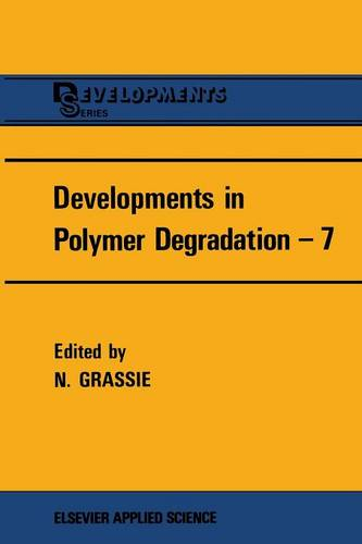 Developments in Polymer Degradation-7 (Paperback)