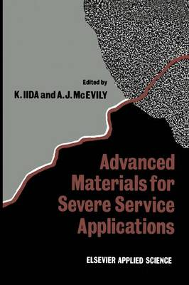 Advanced Materials for Severe Service Applications (Paperback)