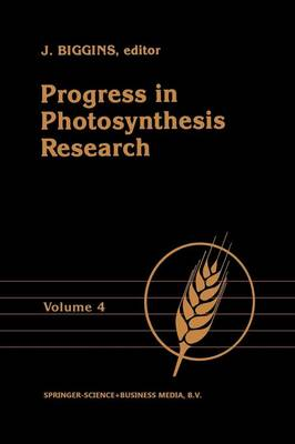 Progress in Photosynthesis Research: Volume 4 Proceedings of the VIIth International Congress on Photosynthesis Providence, Rhode Island, USA, August 10-15, 1986 (Paperback)