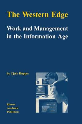 The Western Edge: Work and Management in the Information Age (Paperback)