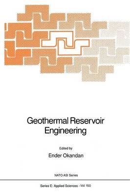 Geothermal Reservoir Engineering - Nato Science Series E: 150 (Paperback)