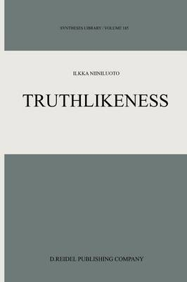 Truthlikeness - Synthese Library 185 (Paperback)