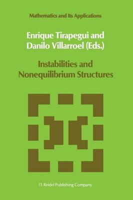 Instabilities and Nonequilibrium Structures - Mathematics and Its Applications 33 (Paperback)