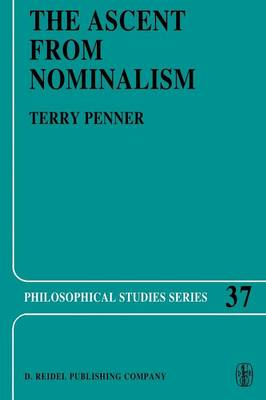 The Ascent from Nominalism: Some Existence Arguments in Plato's Middle Dialogues - Philosophical Studies Series 37 (Paperback)