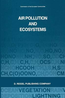 Air Pollution and Ecosystems: Proceedings of an International Symposium held in Grenoble, France, 18-22 May 1987 (Paperback)