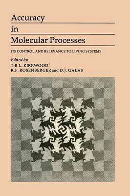 Accuracy in Molecular Processes: Its Control and Relevance to Living System (Paperback)