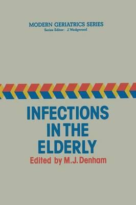 Infections in the Elderly - Modern Geriatrics Series 1 (Paperback)