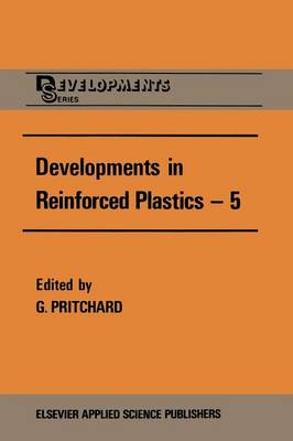 Developments in Reinforced Plastics-5: Processing and Fabrication (Paperback)