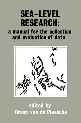 Sea-level research: a manual for the collection and evaluation of data: A manual for the collection and evaluation of data (Paperback)