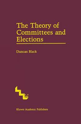 The Theory of Committees and Elections (Paperback)