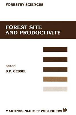 Forest site and productivity - Forestry Sciences 20 (Paperback)